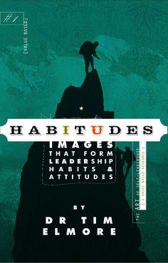 Habitudes | Student Leadership Training for Next Generation |Growing Leaders