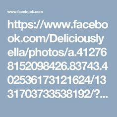 https://www.facebook.com/Deliciouslyella/photos/a.412768152098426.83743.402536173121624/1331703733538192/?type=3&theater