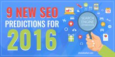 9 New SEO Predictions For 2016  The versatile world of search engine optimization is constantly changing. That means Internet marketers need to continually modify their strategies and SEO campaigns according to the latest changes. Arming yourself with knowledge about expected changes that will happen is a great way to stay prepared for whatever comes in 2016. #2016Predictions #SEO #SEOPredictions #SEOPredictionsfor2016
