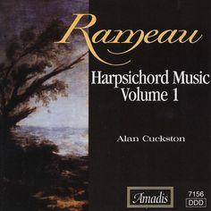 Rameau: Harpsichord Music, Vol. 1 – Jean-Philippe Rameau