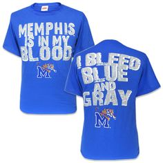 'Memphis is in my Blood' and 'I Bleed Blue and Gray' T-Shirt