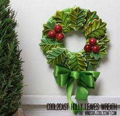 Holly Jolly Cool2Cast Christmas Wreath | FaveCrafts.com
