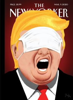 New Yorker coronavirus cover shows Trump with a mask over his eyes - The Washington Post The New Yorker, New York City, New Yorker Covers, Ugly Americans, Nurse Jackie, New York Times, Metropolitan Museum, Capas New Yorker, Nursing