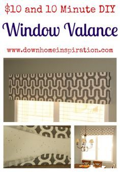 $10 and 10 Minute DIY Window Valance - Down Home Inspiration _ for b's room