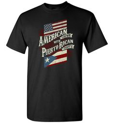 American Grown with Puerto Rican RootsFind out more at https://www.anzstyle.com/products/american-grown-with-puerto-rican-roots #tee #tshirt #named tshirt #hobbie tshirts #American Grown with Puerto Rican Roots