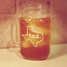 Texas Tea - Mason Jar Mug