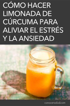 Cómo hacer limonada de cúrcuma para aliviar el estrés y la ansiedad - Conocer Salud