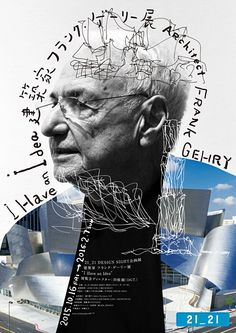 Axis – Architect Frank Gehry 'I Have an Idea' exhibition poster, 2016 Graphic Design Posters, Graphic Design Typography, Graphic Design Inspiration, Dm Poster, Typography Poster, Photoshop, Pochette Cd, Plakat Design, Philip Johnson