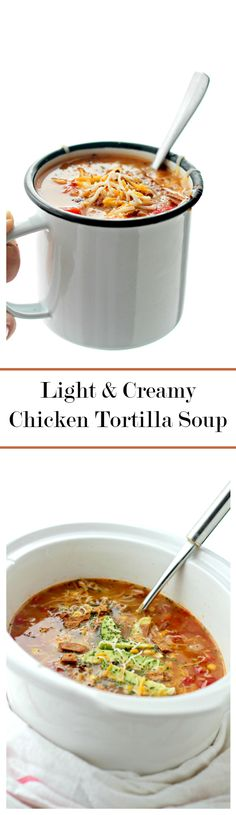 Light and Creamy Chicken Tortilla Soup. This hearty Chicken Tortilla Soup is filled with shredded chicken, tomatoes, corn and creamy refried beans. All the creamy comfort without the cream! Slow Cooker Recipes, Crockpot Recipes, Soup Recipes, Chicken Recipes, Cooking Recipes, Healthy Recipes, Creamy Chicken Tortilla Soup, Silvester Party, Shredded Chicken