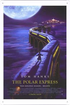The Polar Express movie poster The Polar Express 2004, Polar Express Movie, Polar Express Train, Christmas Movies List, Christmas Time Is Here, A Christmas Story, Christmas Carol, White Christmas, Christmas Lights