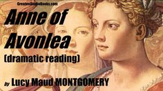 ANNE OF AVONLEA - FULL AudioBook | Greatest Audio Books Anne Of Windy Poplars, Anne Of The Island, Anne Of Avonlea, James White, Anne Shirley, Cuthbert, Anne Of Green Gables, The Hard Way, Books Online