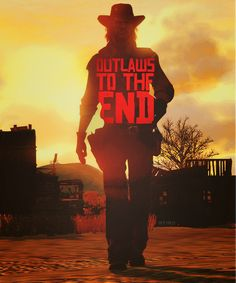 Outlaws to the End!