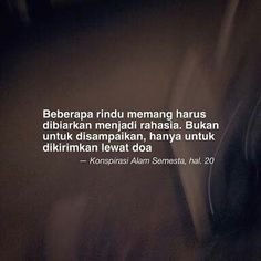 Bio Quotes, Inspirational Quotes, Motivational, Muslim Quotes, Islamic Quotes, Quotes Galau, Simple Quotes, Quotes Indonesia, In My Feelings