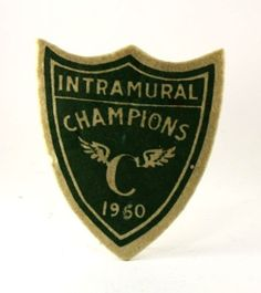 Vintage Patch Intramural Champions C 1950 Sports Letterman Patches, Logos Retro, Vintage Logos, Outdoor Logos, Vintage Sportswear, National Park Posters, Sports Graphics, Custom Patches, Vintage Patches