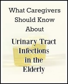 Signs and symptoms of urinary tract infections in the elderly, and what caregivers should know about managing UTI's. #UTI #symptoms #signs #bacteria #biofilm #urinarytractinfection #WomensHealth #TipsForWomen #UTI #urinaryTractInfection #ownyourhealth #elderlycaregiver