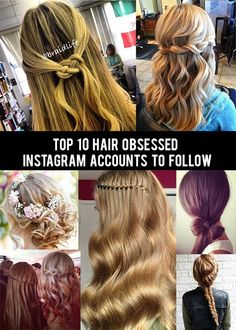Top 10 hair obsessed Instagram accounts to #New Hair Styles for Girls