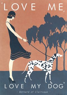 Original Design Art Deco A3 A2 A1 Love Me Love My Dog Poster Print Bauhaus Vouge Vanity Fair Lady Girl Dalmation