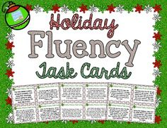 Christmas Fluency Task Cards! 32 HOLIDAY Fluency Task Cards with varied sentence types to help your students practice their oral reading fluency! Perfect small group, whole group, or independent center fluency activity.$