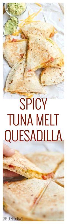 Spicy Tuna Melt Quesadilla @wildselections #ad #SelectSustainable #WildSelections