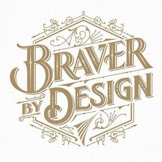 Braver by design by gingermonkey