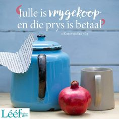 Afrikaans, Staying Positive, Spiritual Inspiration, Pomegranate, Hart, Inspirational Quotes, Christian, Letters, Earth