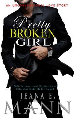 Pretty Broken Girl by Jeana E. Mann. An Unconventional Love Story. Free! http://www.ebooksoda.com/ebook-deals/31439-pretty-broken-girl-by-jeana-e-mann