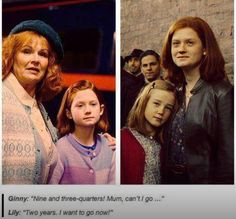 """Ginny: """"Nine and three-quarters Mum, can't I go..."""" Lily: """"Two years. I want to go now!"""""""