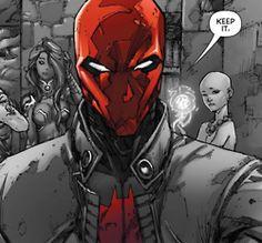 """Red Hood: """"Keep it."""""""