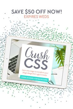 Save right now! Crush CSS is a code course created specifically for bloggers. You'll learn exactly what you need to know in order to tweak your blog's theme or template. Learn the magic to transform your blog from ugly to lovely without having to rely on expensive web designers just to make simple changes to your blog's design.#css#blogdesign#bloggers#wordpress#webdesign