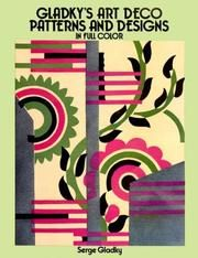 Cover of: Gladky's art deco patterns and designs in full color by Serge Gladky