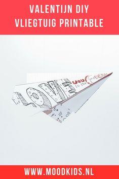 Met #Valentijnsdag voor de deur bedacht Roelina een leuk vliegtuigje. Een Valentijn vliegtuigje waar je een speciale, persoonlijke boodschap voor jouw Valentijn op kunt schrijven. Je kunt hier 2 versies gratis downloaden. #gratis #printable #free #valentine Craft Projects For Adults, Diy Craft Projects, Diy Crafts, Love Is In The Air, Free Printables, Diys, Card Making, 1, How To Make