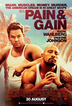 Pain and Gain. Very funny movie. Based on a true story too!