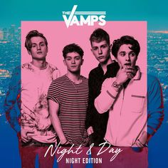 The Vamps - Night & Day (Night Edition) [2017] - 2017 Lossless, LOSSLESS The Vamps - Night & Day (Night Edition) Year Of Release: 2017 Genre: Pop Format: Flac, Tracks Bitrate: lossless Total Size: 226.95 MB 01. The Vamps - Middl WRZmusic Vamps - Night Day