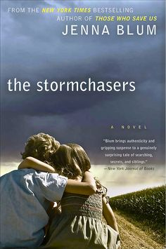 THE STORMCHASERS is a novel about boy-girl twins; the brother, Charles, has bipolar disorder, and the sister, Karena, doesn't. When Charles is manic, he chases storms, and Karena basically chases him and tries to keep him safe. Does it work? How far would you go to protect someone you love? Read the book and decide for yourself.