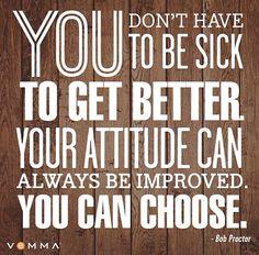 Improve attitude, Vemma.