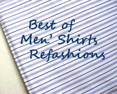 Best of Mens shirt refashions