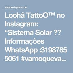 "Loohã TattoO™ no Instagram: ""Sistema Solar 🌌💉 Informações WhatsApp :3198785 5061  #vamoquevamo #rascunho #tatto #tattooed #tatuagem #sketchbook #sketch #ilustracion…"""