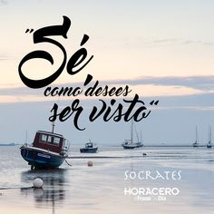 """""""Sé como desees ser visto"""" Sócrates #frases #citas #frasedeldía"""