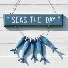 Seas The Day Wooden Sign - CoastalHome.co.uk: Coastal Living