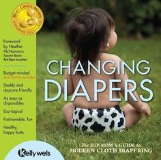 This book is an excellent gift for new or expectant parents who don't know about cloth diapering or all the new lingo. This book covers: Why Choose Cloth Diapers? Basic Cloth Diaper Talk The Back-to-W