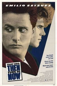 Image detail for -File:That Was Then... This is Now (1985 film) poster.jpg - Wikipedia ...