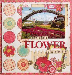 Epcot Flower Garden - Scrapbook.com