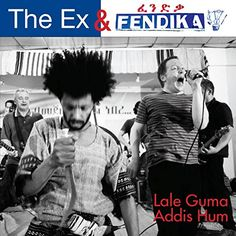 "News Lale Guma / Addis Hum   buy now     $16.46 This 7"" vinyl single release is a musical cooperation between The Ex and the Ethiopian acoustic band Fendika. The Ex has a lon... http://showbizlikes.com/lale-guma-addis-hum/"