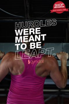 There will be hurdles on your journey to building a stronger, healthier you. But you can't let them stop you. Hurdles were meant to be leapt over.