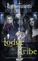 The Lodge & the Tribe, an ebook by Angelo Tsanatelis at Smashwords