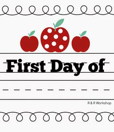 R & R Workshop: First Day of School (Free Printable)