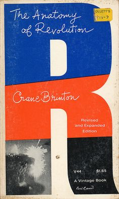 A Paul Rand book cover design for The Anatomy of Revolution by Crane Brinton.1965 #book #covers #jackets #portadas #libros