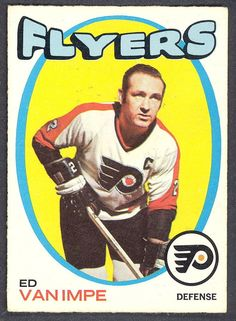 1971 72 Topps 126 ED VAN IMPE EX-NM FLYERS HOCKEY CARD #PhiladelphiaFlyers Flyers Hockey, Hockey Cards, Hockey Teams, Baseball Cards, Philadelphia Sports, Hockey Players, Eagles, Trading Cards, 1930s