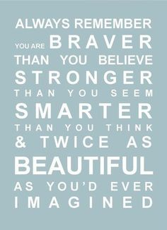 You are braver than you seem life quotes quotes quote life motivational quotes teen quotes inspirational quotes about life life quotes and sayings Teen Girl Quotes, Good Girl Quotes, Cute Quotes For Girls, Funny Girl Quotes, Funny Quotes For Teens, Quotes For Kids, Happy Quotes, Quotes About Teenagers, Quotes For Daughters