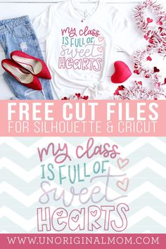 """Hand lettered """"My Class is Full of Sweethearts"""" SVG for Silhouette and Cricuts - perfect to make a DIY teacher Valentine"""